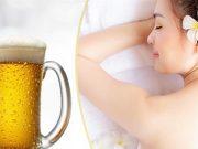 2 cách tắm trắng bằng bia đảm bảo da sẽ đẹp sau 7 ngày.